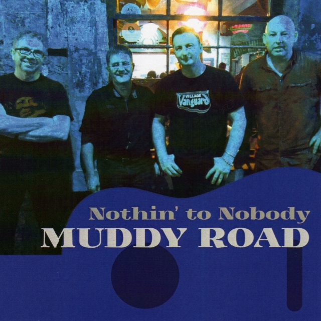 Muddy Road - Nothin' to Nobody - CD cover